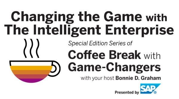 SAP Radio Podcast - Changing the Game with The Intelligent Enterprise
